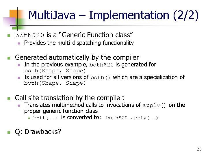 """Multi. Java – Implementation (2/2) n both$20 is a """"Generic Function class"""" n n"""