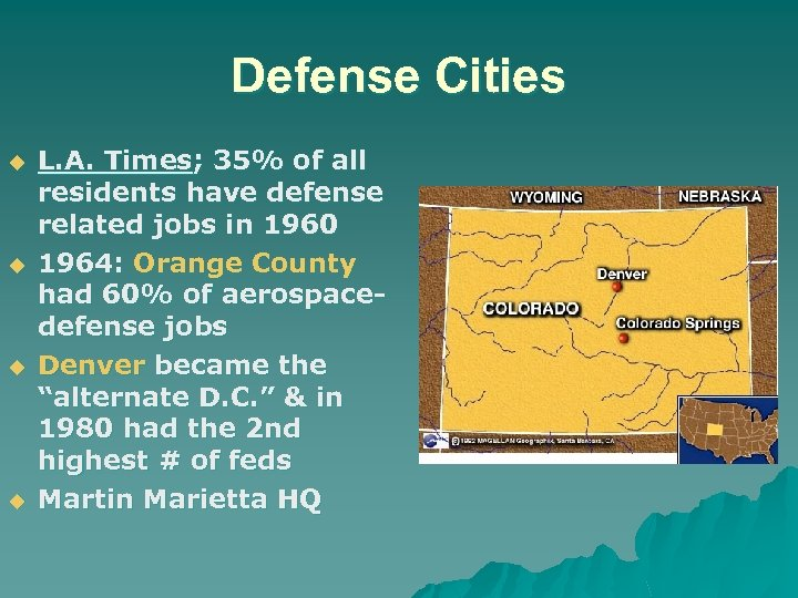 Defense Cities u u L. A. Times; 35% of all residents have defense related