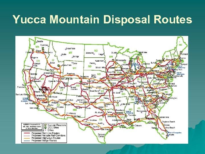 Yucca Mountain Disposal Routes