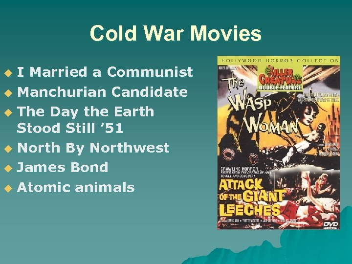 Cold War Movies I Married a Communist u Manchurian Candidate u The Day the