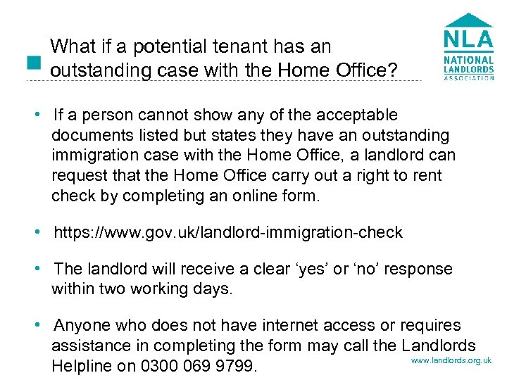 What if a potential tenant has an outstanding case with the Home Office? •
