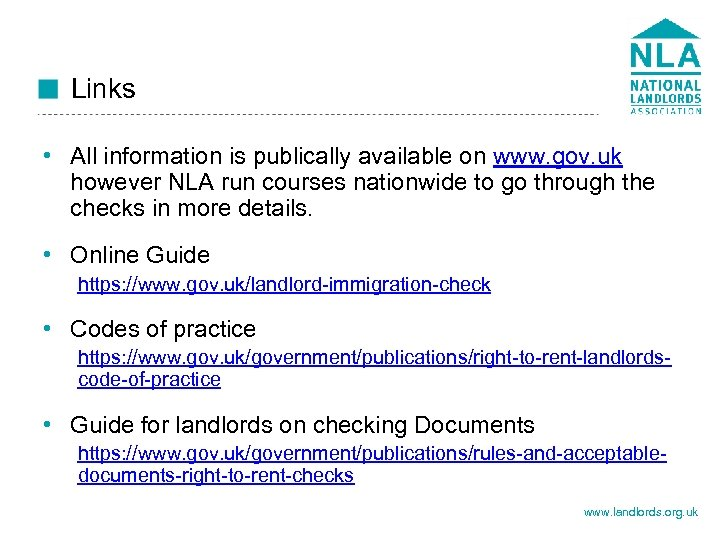 Links • All information is publically available on www. gov. uk however NLA run