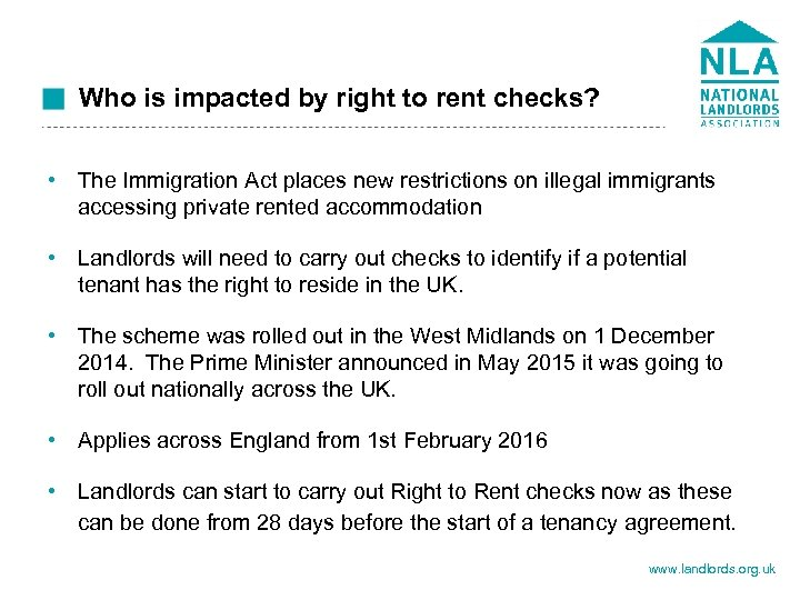 Who is impacted by right to rent checks? • The Immigration Act places new