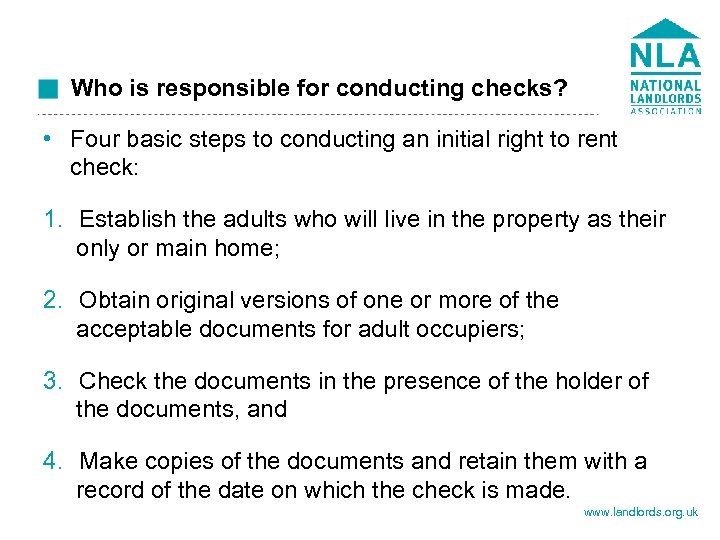 Who is responsible for conducting checks? • Four basic steps to conducting an initial