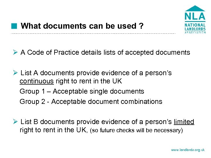 What documents can be used ? Ø A Code of Practice details lists of