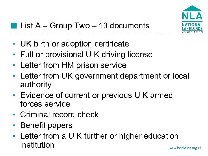 List A – Group Two – 13 documents • • UK birth or adoption