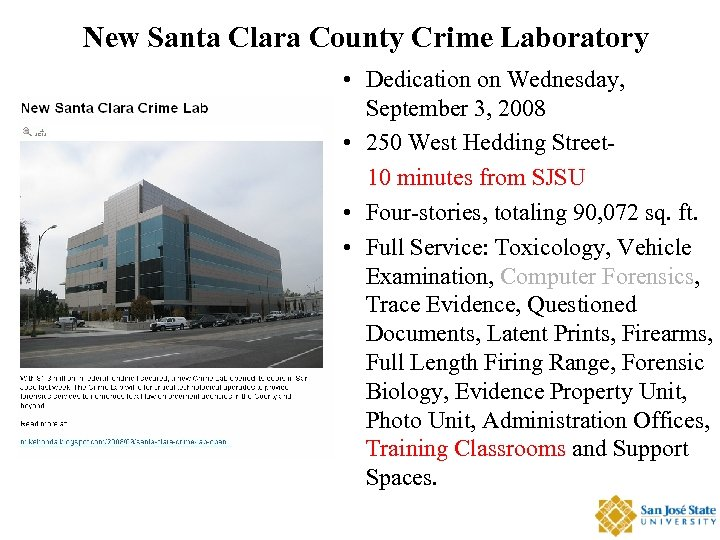 New Santa Clara County Crime Laboratory • Dedication on Wednesday, September 3, 2008 •