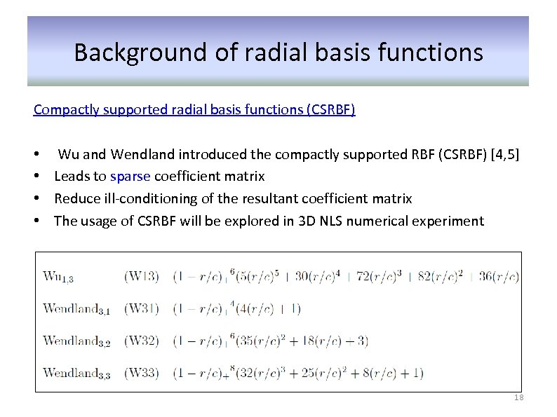 Background of radial basis functions Compactly supported radial basis functions (CSRBF) • • Wu