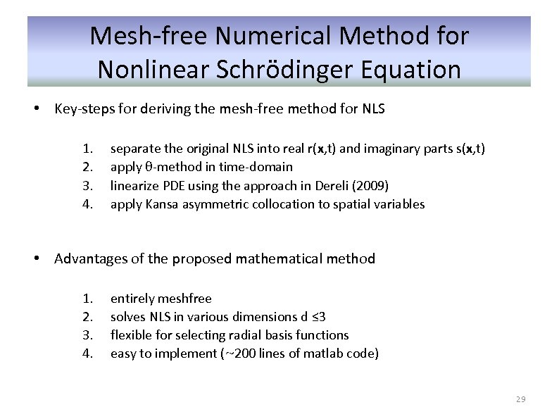 Mesh-free Numerical Method for Nonlinear Schrödinger Equation • Key-steps for deriving the mesh-free method