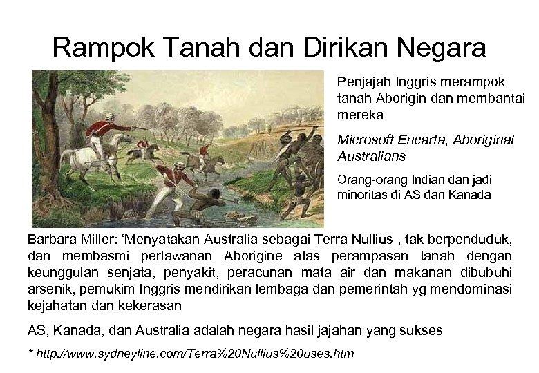 Rampok Tanah dan Dirikan Negara Penjajah Inggris merampok tanah Aborigin dan membantai mereka Microsoft