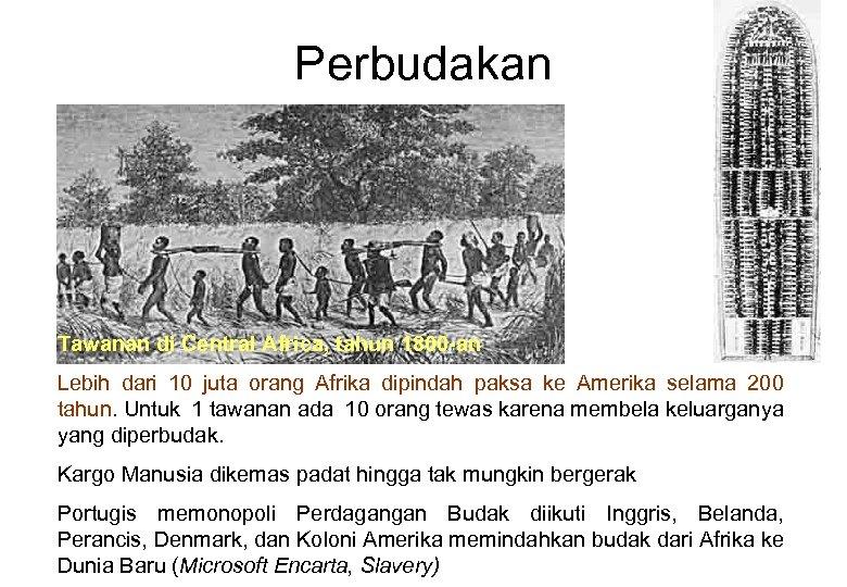 Perbudakan Tawanan di Central Africa, tahun 1800 -an Lebih dari 10 juta orang Afrika
