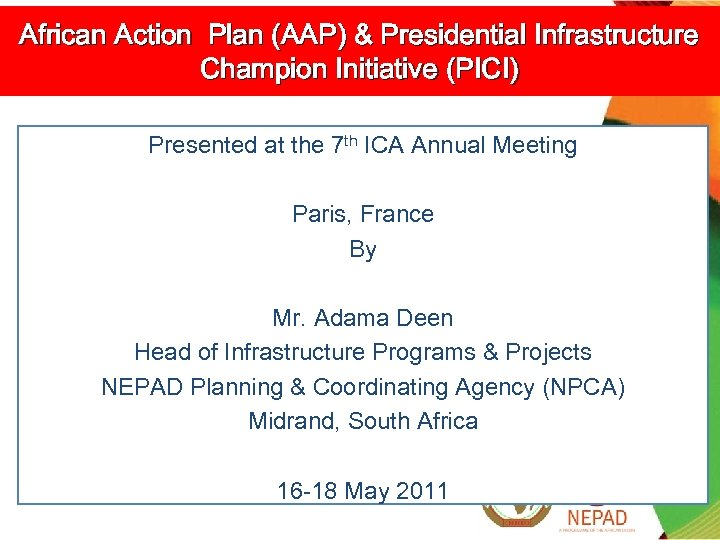 African Action Plan (AAP) & Presidential Infrastructure Champion Initiative (PICI) Presented at the 7