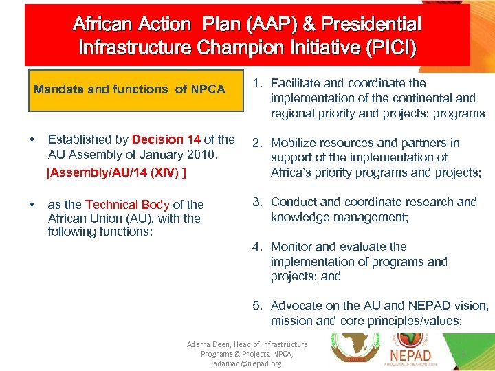 African Action Plan (AAP) & Presidential Infrastructure Champion Initiative (PICI) Mandate and functions of