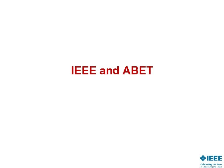 IEEE and ABET