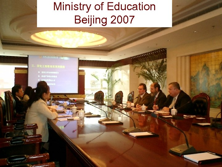 Ministry of Education Beijing 2007 21