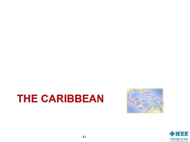 THE CARIBBEAN 41