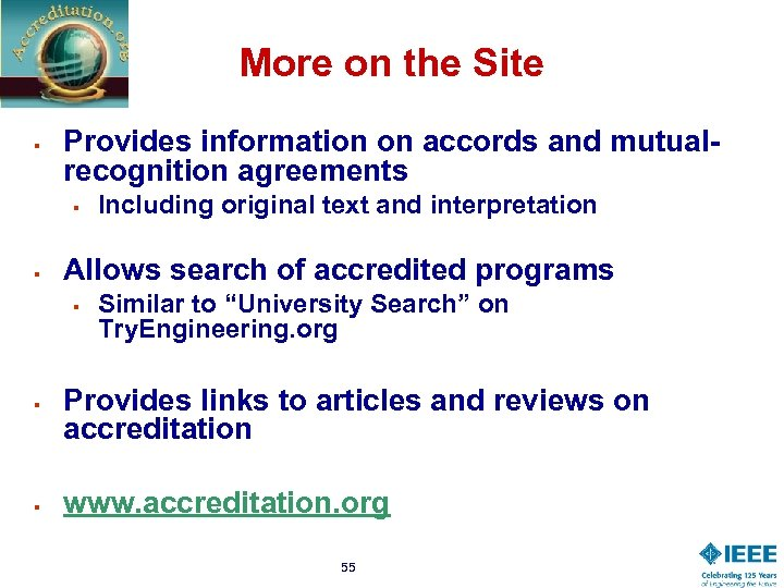 More on the Site § Provides information on accords and mutualrecognition agreements § §