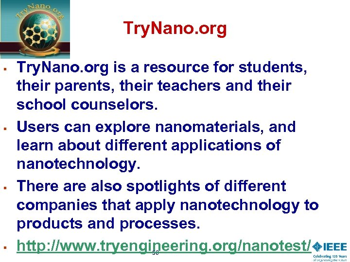 Try. Nano. org § § Try. Nano. org is a resource for students, their