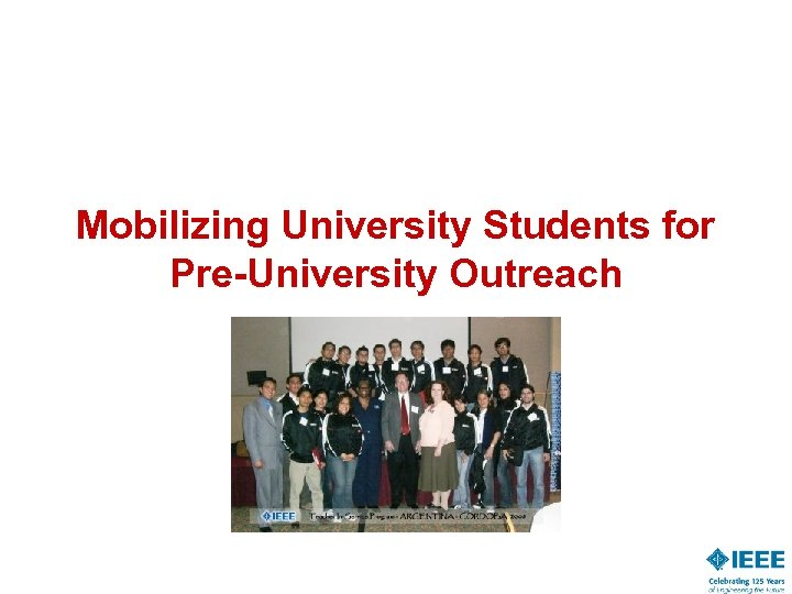 Mobilizing University Students for Pre-University Outreach