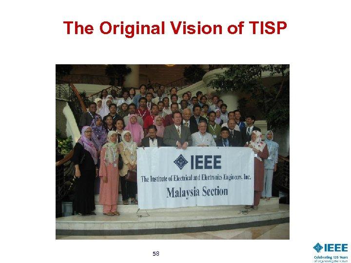 The Original Vision of TISP 58