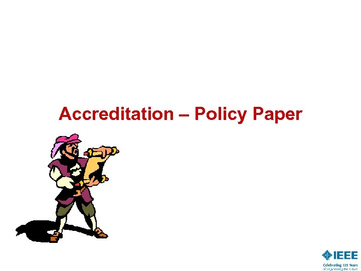 Accreditation – Policy Paper