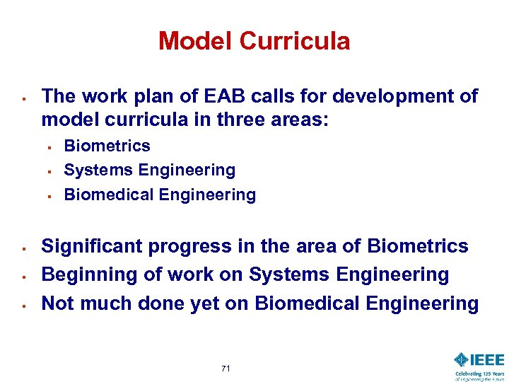 Model Curricula § The work plan of EAB calls for development of model curricula
