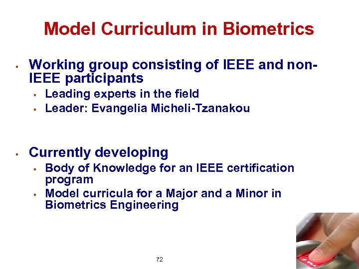 Model Curriculum in Biometrics § Working group consisting of IEEE and non. IEEE participants