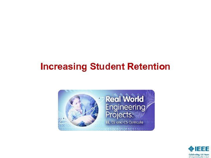 Increasing Student Retention