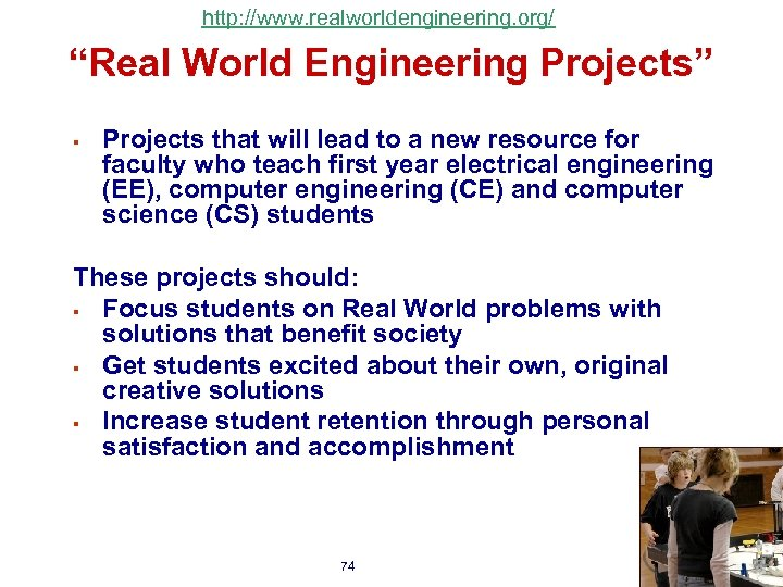 "http: //www. realworldengineering. org/ ""Real World Engineering Projects"" § Projects that will lead to"