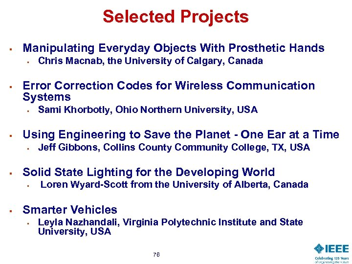 Selected Projects § Manipulating Everyday Objects With Prosthetic Hands § § Error Correction Codes