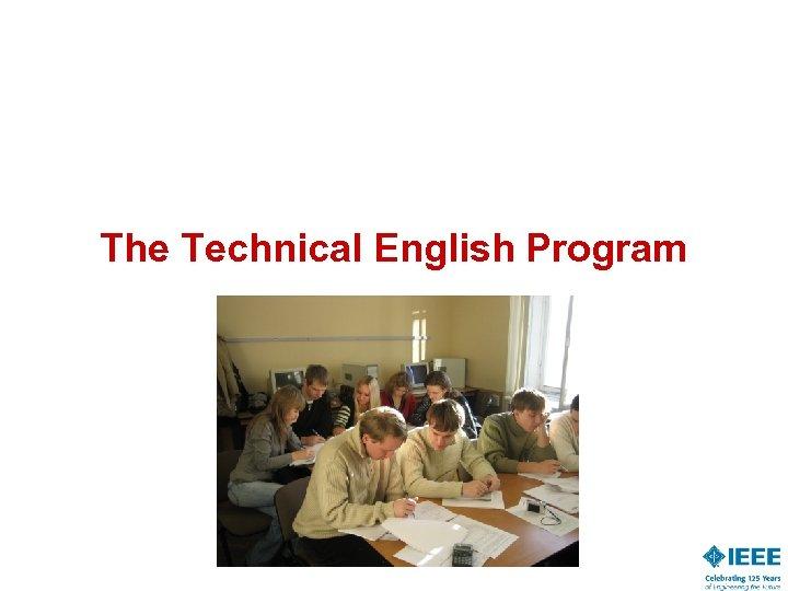 The Technical English Program