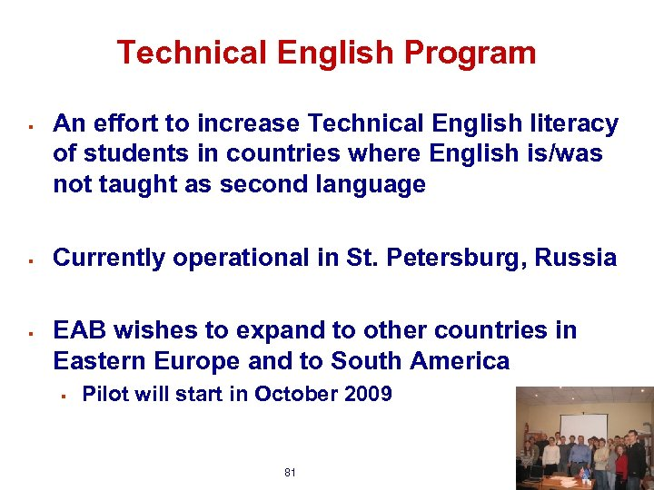 Technical English Program § § § An effort to increase Technical English literacy of