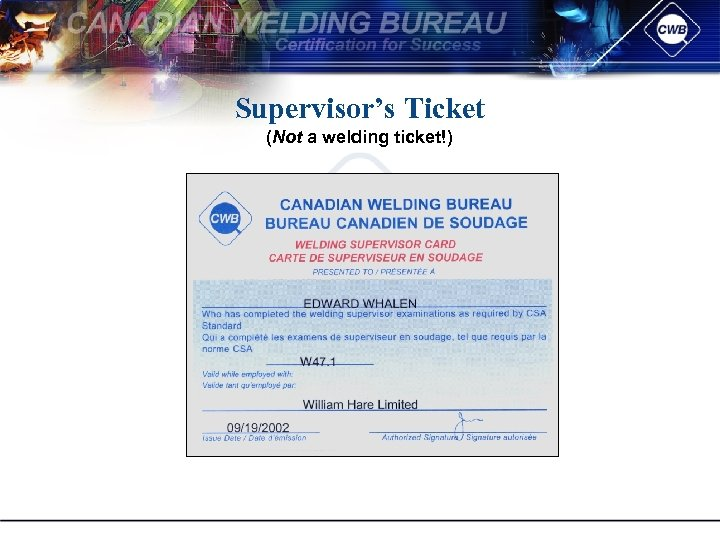 Supervisor's Ticket (Not a welding ticket!)