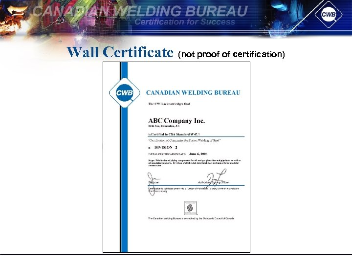 Wall Certificate (not proof of certification)