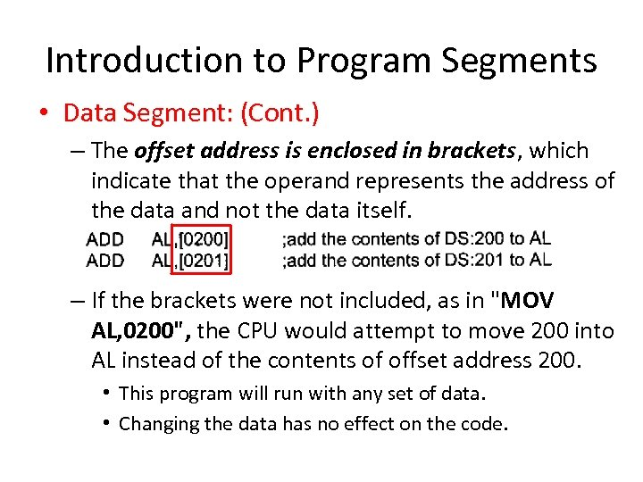 Introduction to Program Segments • Data Segment: (Cont. ) – The offset address is