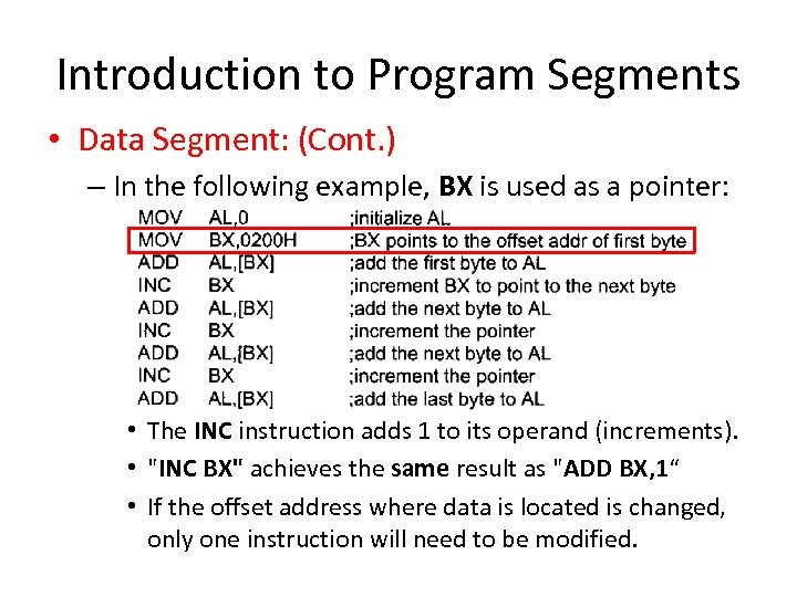 Introduction to Program Segments • Data Segment: (Cont. ) – In the following example,