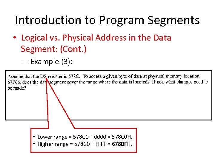 Introduction to Program Segments • Logical vs. Physical Address in the Data Segment: (Cont.