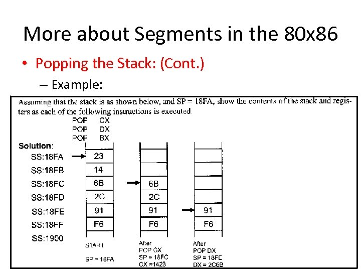 More about Segments in the 80 x 86 • Popping the Stack: (Cont. )