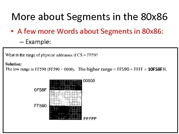 More about Segments in the 80 x 86 • A few more Words about