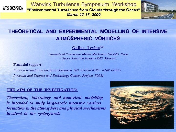 Warwick Turbulence Symposium: Workshop