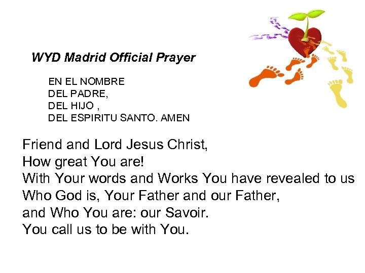 WYD Madrid Official Prayer EN EL NOMBRE DEL PADRE, DEL HIJO , DEL ESPIRITU