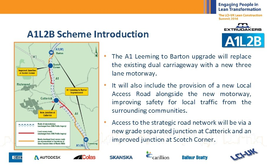 A 1 L 2 B Scheme Introduction • The A 1 Leeming to Barton