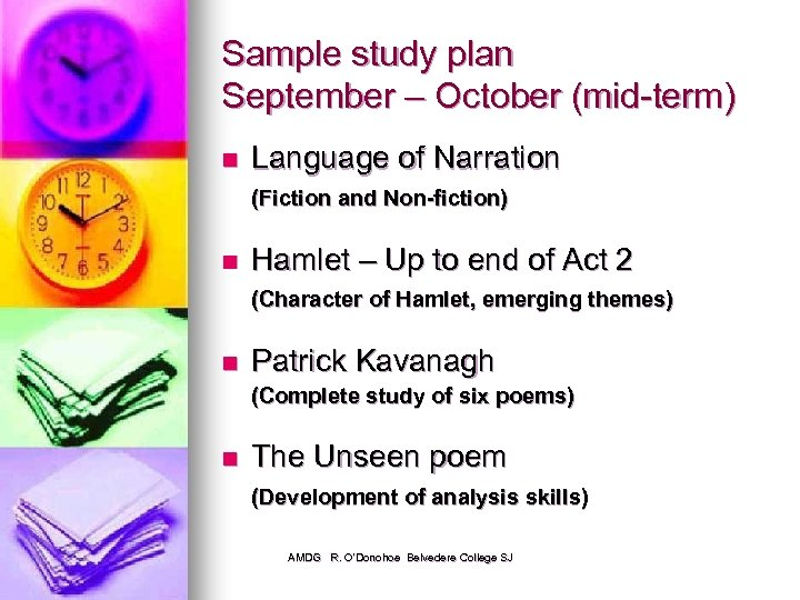 Sample study plan September – October (mid-term) n Language of Narration (Fiction and Non-fiction)