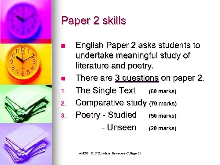 Paper 2 skills n n 1. 2. 3. English Paper 2 asks students to