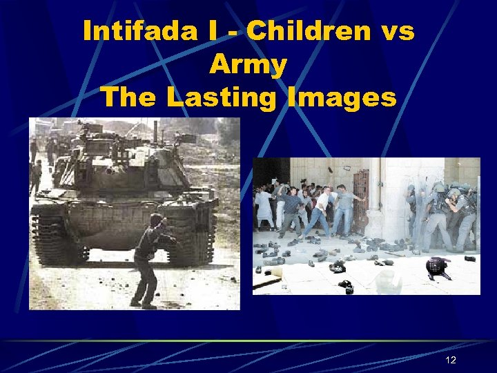 Intifada I - Children vs Army The Lasting Images 12