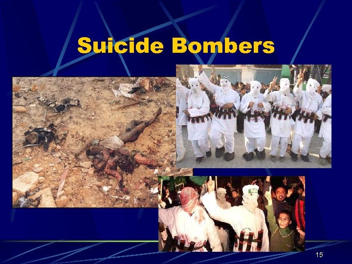 Suicide Bombers 15