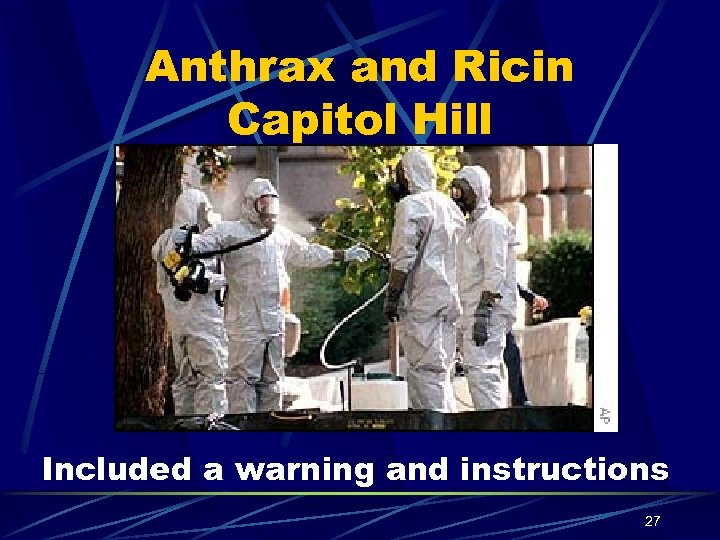 Anthrax and Ricin Capitol Hill Included a warning and instructions 27