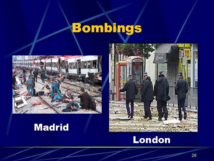 Bombings Madrid London 28