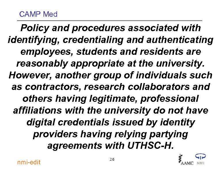 CAMP Med Policy and procedures associated with identifying, credentialing and authenticating employees, students and
