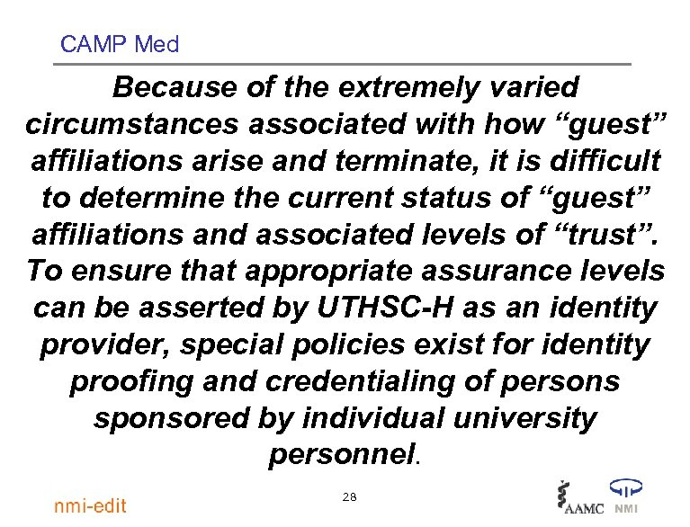 "CAMP Med Because of the extremely varied circumstances associated with how ""guest"" affiliations arise"